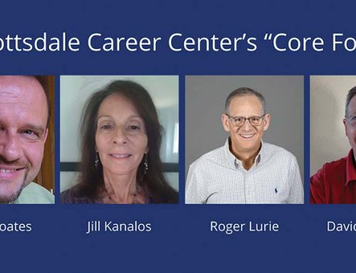 "Scottsdale Career Center's ""Core Four"" Assist Residents Looking For Jobs"